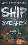 Ship Breaker: Number 1 in series