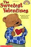 img - for Sweetest Valentines, The (level 1) (Hello Reader! Level 1) book / textbook / text book