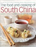 The Food and Cooking of South China:...