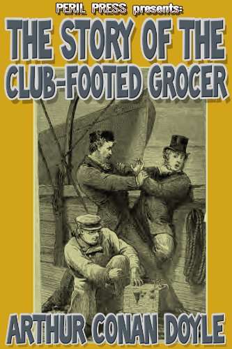 The Story of the Club-Footed Grocer [Illustrated] PDF