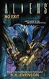 Aliens Volume 6: No Exit (Aliens (Dark Horse))