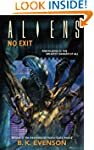 Aliens Volume 6: No Exit