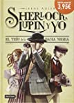Sherlock, Lupin Y Yo 1. El Tr�o De La...