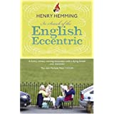 In Search of the English Eccentricby Henry Hemming