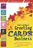 Elizabeth White Start and Run a Greeting Cards Business: 2nd edition