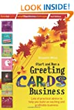 Start and Run a Greeting Cards Business: 2nd edition