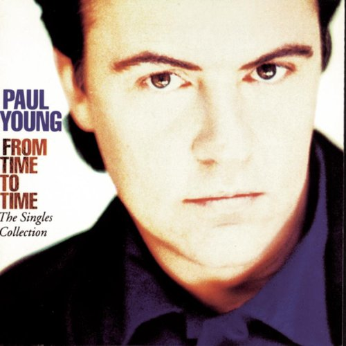 Paul Young - From Time To Time - The Single - Zortam Music