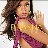 Rihanna A Girl Like Me (Ltd. Deluxe Edt