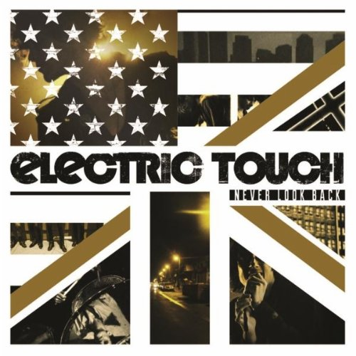 Never Look Back, Electric Touch