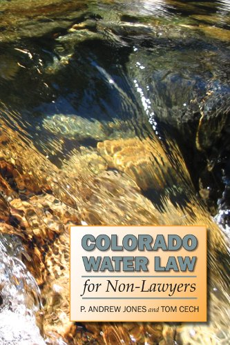Colorado Water Law for Non-Lawyers087082953X