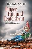Finger, Hut und Teufelsbrut: Kommissar Seifferheld ermittelt (Knaur TB)