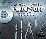 Closer: Er wird sie finden - Er wird sie töten - Donn Cortez