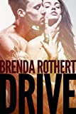 img - for Drive (Fire on Ice Book 4) book / textbook / text book
