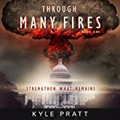 Through Many Fires: Strengthen What Remains | [Kyle Pratt]