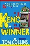 Keno Winner: A Guide to Winning at Video Keno