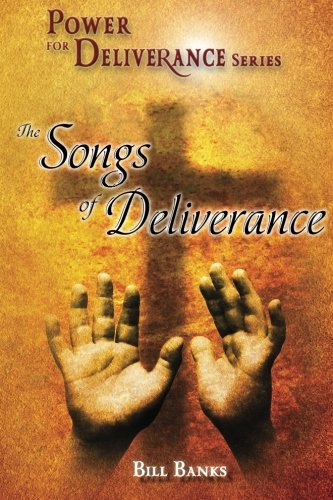Songs of Deliverance Power for Deliverance Series089228076X