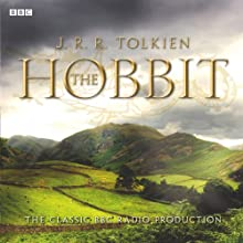 The Hobbit (Dramatised) Radio/TV Program by J. R. R. Tolkien Narrated by  uncredited