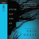 Never Let You Go | Erin Healy