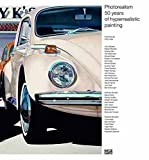 img - for Photorealism: 50 Years of Hyperrealistic Painting book / textbook / text book