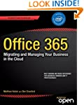 Office 365: Migrating and Managing Yo...