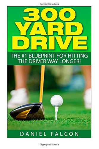 300 Yard Drive: The #1 Blueprint For Hitting The Driver WAY Longer!