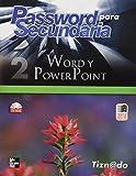 img - for PASSWORD PARA SECUNDARIA 2 WORD POWERPOINT book / textbook / text book