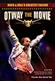 Rock And Roll's Greatest Failure: Otway The Movie [DVD]