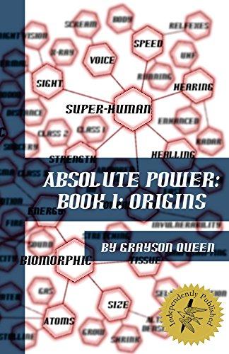 Absolute Power: Book 1: Origins