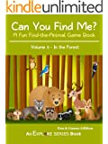 Can You Find Me in the Forest?: A Fun Find-the-Animal Game Book (Explore Series: Fun & Games Edition 3)