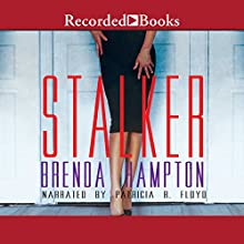 Stalker Audiobook by Brenda Hampton Narrated by Patricia Floyd