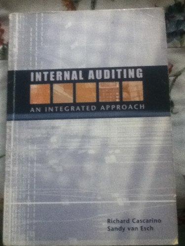 Internal Auditing: An Integrated Approach