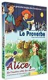 echange, troc Le Proverbe + Alice, de l'autre côté du miroir