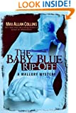 The Baby Blue Rip-Off (A Mallory Mystery)