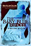 img - for The Baby Blue Rip-Off (A Mallory Mystery) book / textbook / text book