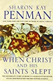 When Christ and His Saints Slept (0345396685) by Penman, Sharon Kay