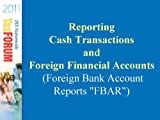 img - for Reporting Cash Transactions and Foreign Financial Accounts (Foreign Bank Account Reports