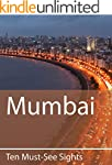 Ten Must-See Sights: Mumbai