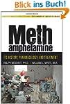 Methamphetamine: Its History, Pharmac...