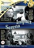 Impact/Serena [DVD]