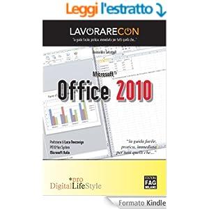 Lavorare con Microsoft Office 2010 (Pro DigitalLifeStyle)