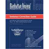 "Manhattan Review: Turbocharge Your GMAT Sentence Correction Guidevon ""Joern Meissner"""