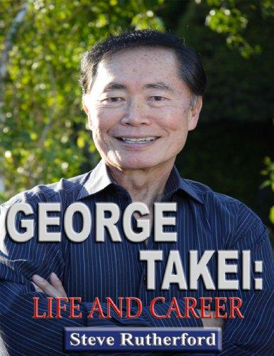 George Takei: Life and Career (English Edition)