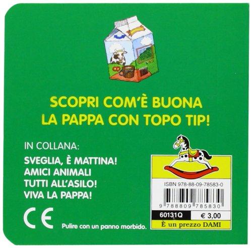 Libro topo tip viva la pappa di marco campanella for Topo tip giocattoli