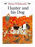 Hunter and his Dog (0192724053) by Wildsmith, Brian