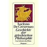 """Geschichte der griechischen Philosophie II: Von Sokrates bis Plotinvon """"Luciano De Crescenzo"""""""