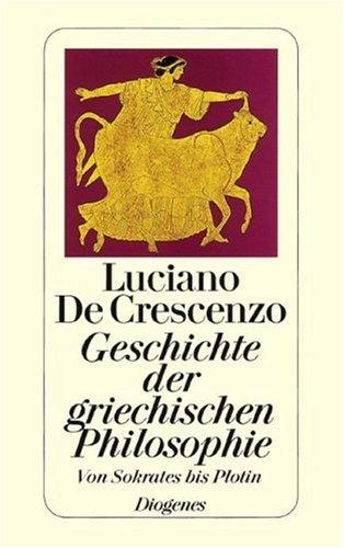 Buchseite und Rezensionen zu 'Geschichte der griechischen Philosophie II: Von Sokrates bis Plotin' von Luciano De Crescenzo