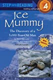 Ice Mummy (Step-Into-Reading, Step 4)