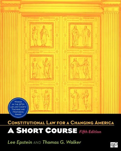 Constitutional Law for A Changing America: A Short...