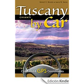 Tuscany by Car -- Chianti (English Edition)