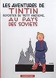 AVENTURES DE TINTIN REPORTER AU PETIT VINGTIÈME : AU PAYS DES SOVIETS